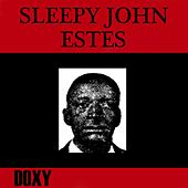Play & Download Sleepy John Estes (Doxy Collection, Remastered) by Sleepy John Estes | Napster