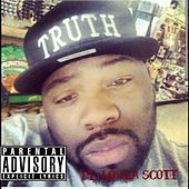 Thats On Me (feat. Lowla Scott) by Truth