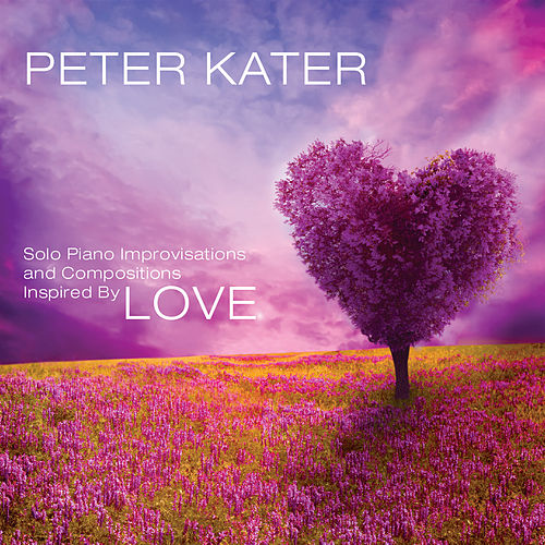 Play & Download Love by Peter Kater | Napster