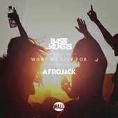 Play & Download What We Live For by Bassjackers | Napster
