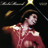 Play & Download V.S.O.P. (Live) by Herbie Hancock | Napster