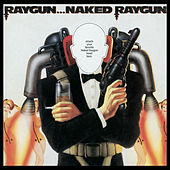 Play & Download Raygun...Naked Raygun by Naked Raygun | Napster