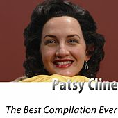 The Best Compilation Ever (Remastered) by Patsy Cline