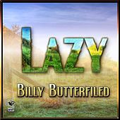 Play & Download Lazy - Billy Butterfield by Billy Butterfield | Napster