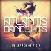 Atlantis Dance Hits by Various Artists