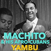 Play & Download Yambu by Machito | Napster