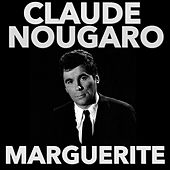 Play & Download Marguerite by Claude Nougaro | Napster