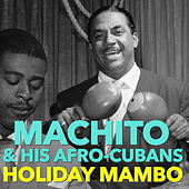 Play & Download Holiday Mambo by Machito | Napster