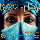 Play & Download Melikov: Legend of Love by Valery Gergiev | Napster