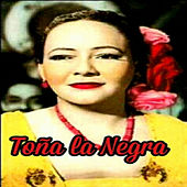 Play & Download Toña la Negra by Toña La Negra | Napster