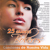 Play & Download 25 Grandes Boleros by Various Artists | Napster