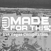 Play & Download Made for This: Las Vegas Compilation by Various Artists | Napster