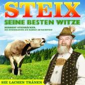 Play & Download STEIX seine besten Witze - Herbert Steinbäcker, die Humorkanone aus Ramsau am Dachstein - Folge 1 by Various Artists | Napster