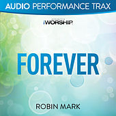 Play & Download Forever by Robin Mark | Napster