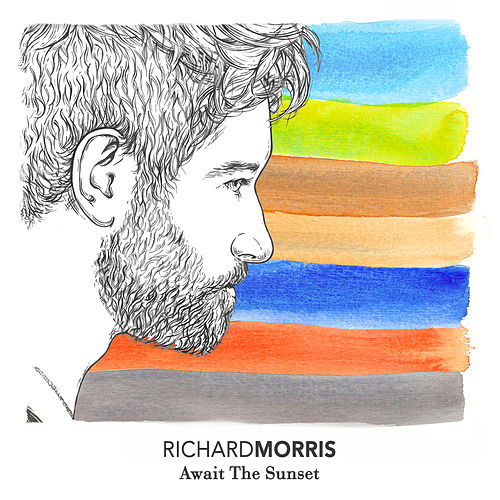 Play & Download Await the Sunset by Richard Morris | Napster