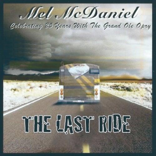 Last Ride by Mel McDaniel