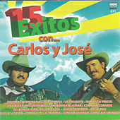 Play & Download 15 éxitos de Carlos y José by Carlos y José | Napster
