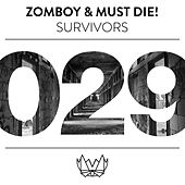 Survivors by Must Die!