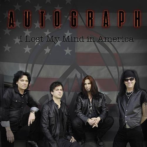 Play & Download I Lost My Mind in America by Autograph | Napster