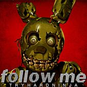 Play & Download Follow Me by TryHardNinja | Napster