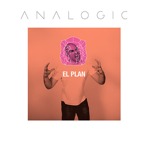 El Plan by Analogic