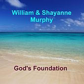 Play & Download God's Foundation by William Murphy | Napster