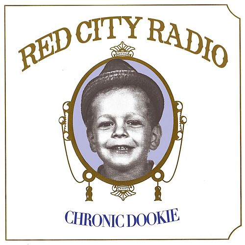 Cronic Dookie von Red City Radio