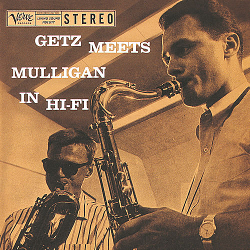 Play & Download Getz Meets Mulligan In Hi-Fi by Stan Getz | Napster
