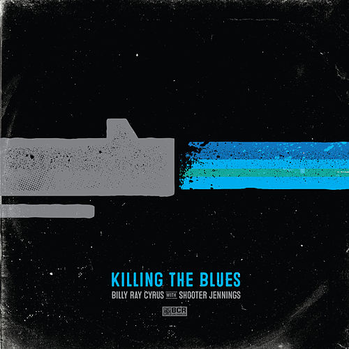Killing the Blues by Shooter Jennings