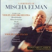 Play & Download A Portrait of Mischa Elman by Mischa Elman | Napster