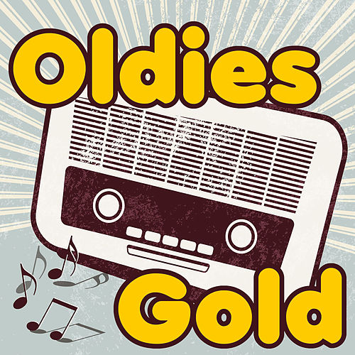 Oldies Gold: The Best of Golden Oldies Pop, Rock 'N Roll, Doo Wop, & Girl Groups by James Brown, Little Richard, Roy Orbison, Jerry Lee Lewis & More! by Various Artists