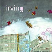 Play & Download I Hope You're Feeling Better Now by Irving | Napster