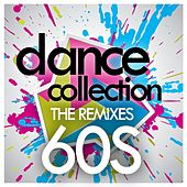 Play & Download Dance Collection: The Remixes 60s by Various Artists | Napster