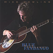Blue Fandango by Mike Dowling