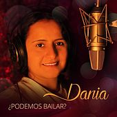 Play & Download ¿Podemos Bailar? by Dania | Napster