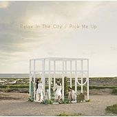 Play & Download Relax in the City / Pick Me Up by Perfume | Napster