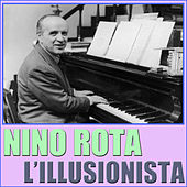 Play & Download L'illusionista by Nino Rota | Napster