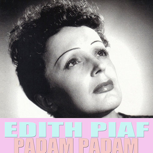 Padam Padam by Édith Piaf