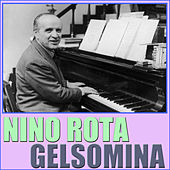 Play & Download Gelsomina by Nino Rota | Napster