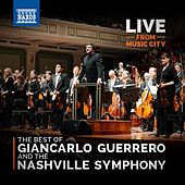 Live from Music City: The Best of Giancarlo Guerrero and the Nashville Symphony by Various Artists