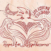 Play & Download Life Inside the Body by Hope For Agoldensummer | Napster