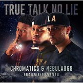 True Talk No Lie by Chromatics