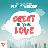 Great Is Your Love (feat. Jeff Capps) - Single by The Village Church