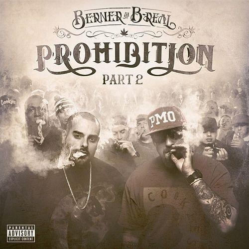 Prohibition Part 2 by Berner