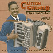 Zydeco Sont Pas Sale by Clifton Chenier