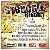 Play & Download Struggle Riddim by Various Artists | Napster