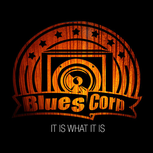 Play & Download It Is What It Is by Bluescorp   Napster