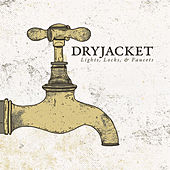 Play & Download Lights, Locks, & Faucets by Dryjacket | Napster