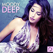 Play & Download Moody Deep by Various Artists | Napster