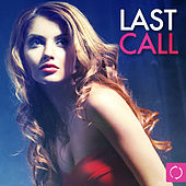 Last Call by Various Artists